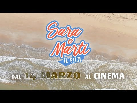 Preview Trailer Sara e Marti - Il Film, trailer ufficiale