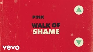 Walk of Shame (Official Lyric Video)