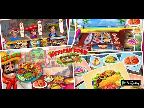 Mexican Food Kitchen Story Chef Cooking Games