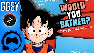 WOULD YOU RATHER? – Goku's Gonna Show You – TFS Gaming