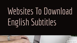 Video 5 Best Websites To Download English Subtitles For Movies and TV Shows MP3, 3GP, MP4, WEBM, AVI, FLV Desember 2018