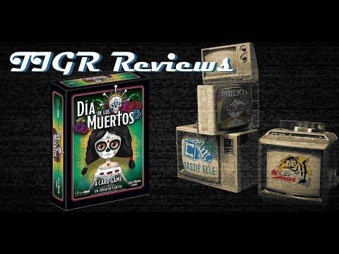 Episode 68 TIGR Reviews Dia de los Muertos