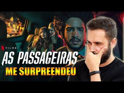 NOVO FILME da NETFLIX - AS PASSAGEIRAS
