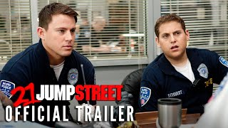 21 Jump Street - Official Trailer 1