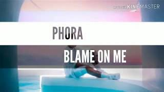 PHORA - BLAME ON ME [SUBTITULOS ESPAÑOL & LYRICS]
