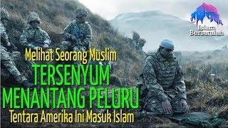 Video Melihat Muslim Tersenyum Menantang Senjat4 💥 Pr4jurit Amerika Ini Masuk Islam MP3, 3GP, MP4, WEBM, AVI, FLV Oktober 2018