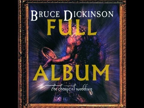 Dickinson - Bruce Dickinson-The Chemical Wedding (full album) The rigths of the album belong to WMG Music. The right of the songs do not belong to me O direito das mus...