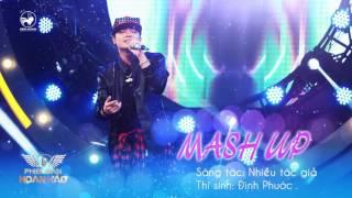 Mash up tình yêu 11 ca khúc - Đình Phước  Audio Offic...