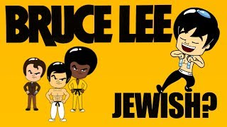 Wait, Bruce Lee was Jewish?