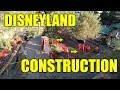 Disneyland Construction Update (2018)