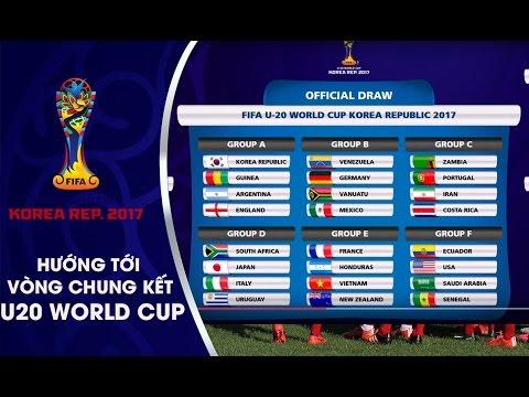 KẾT QUẢ BỐC THĂM WORLD CUP U20 THẾ GIỚI - ĐT VIỆT NAM RƠI VÀO BẢNG ĐẤU THUẬN LỢI