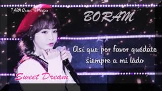 BoRam  ( 보람 ) Sweet Dream (Sub español)