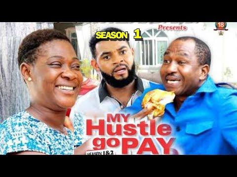 MY HUSTLE GO PAY SEASON 1 - Mercy Johnson | New Movie | 2019 Latest Nigerian Nollywood Movie