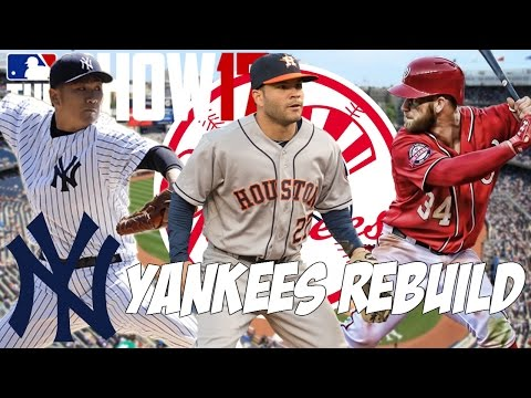 REBUILDING THE NEW YORK YANKEES!   MLB THE SHOW 17 FRANCHISE