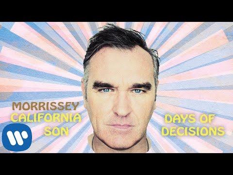 Morrissey || Days of Decision