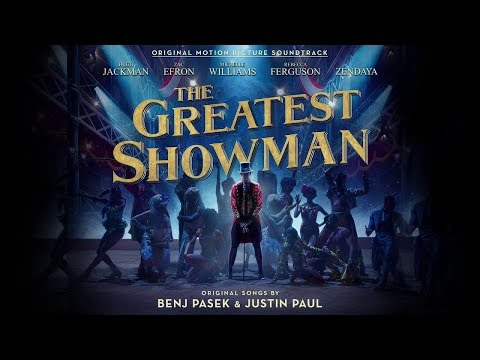 The Greatest Showman Soundtrack 2018 -full album