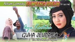 Video AYU KARIKA - GUHA JEUPANG ( Album Eumpang breuh Original ) MP3, 3GP, MP4, WEBM, AVI, FLV Juni 2019