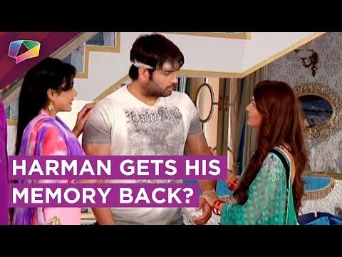 Harman Gets His Memory Back? | Doesn't Remember Sa