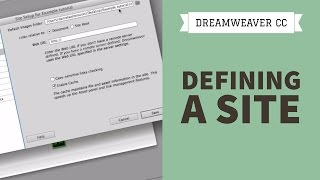 Dreamweaver CC Tutorial - Part 1 - Defining A Site