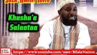 Khushu'a Salaataa By Shek Amiin Ibro