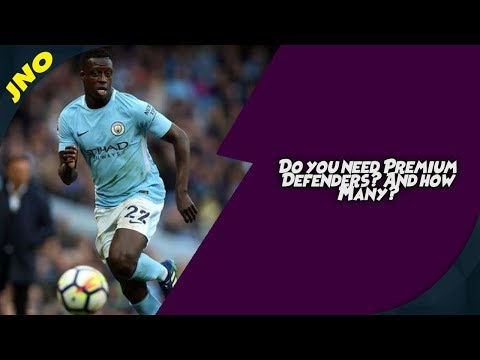Fantasy Premier League - How Many Premium Defenders Should You Have? -FPL Gameweek 1