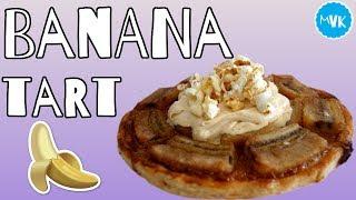 BANANA TART by  My Virgin Kitchen