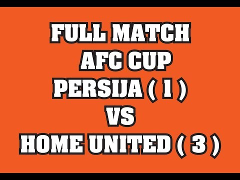 FULL MATCH  AFC PERSIJA VS HOME UNITED Gelora Bung Karno