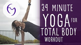 Video 34 Minute Yoga Total Body Workout Vinyasa Flow with Fightmaster Yoga MP3, 3GP, MP4, WEBM, AVI, FLV Maret 2018