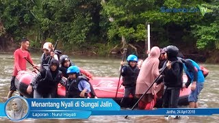 Menantang Nyali di Sungai Jalin