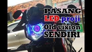 Video ganti lampu LED proji || old vixion MP3, 3GP, MP4, WEBM, AVI, FLV September 2018