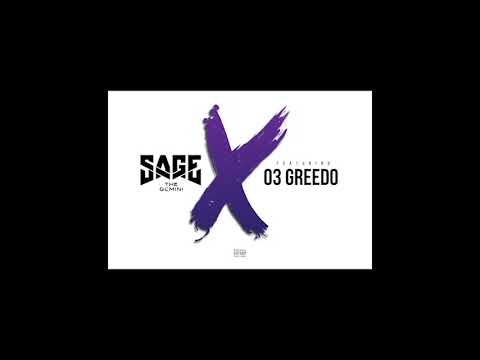"Sage The Gemini - ""No Ex's"" Feat. 03 Greedo"