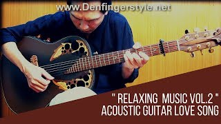Relaxing Music with Acoustic Fingerstyle Guitar vol.2 Video