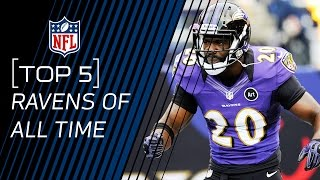 Top 5 Ravens of All Time | NFL by NFL