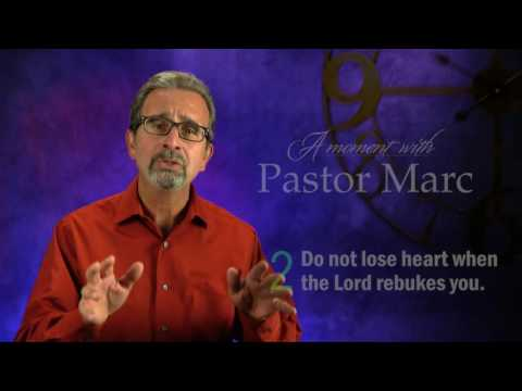 "A Moment with Pastor Marc #39<br /><br /><strong>""Embrace God's Discipline""</strong>"