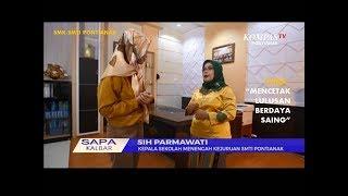 "Video Sapa Kalbar ""SMK-SMTI Pontianak: Mencetak Lulusan Berdaya Saing"" MP3, 3GP, MP4, WEBM, AVI, FLV Oktober 2018"