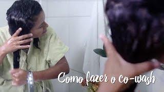 Fica a Dica – Como fazer o co-wash