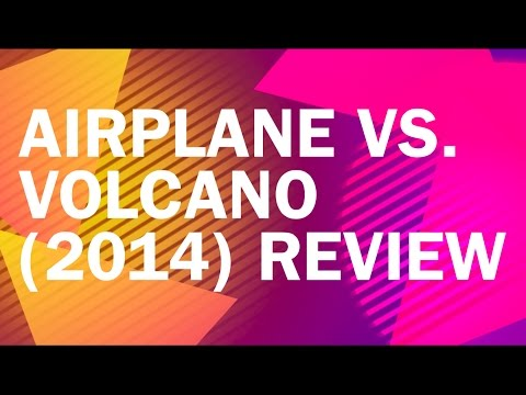 Airplane vs  Volcano (2014) Review