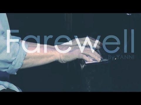 Yanni - Farewell (Solo)