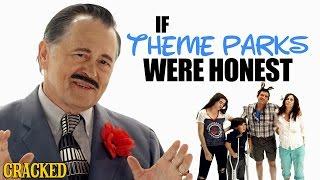 If Theme Parks Were Honest - Honest Ads (Disneyland, Six Flags Parody)