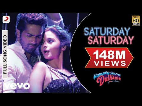 Saturday Saturday - Humpty Sharma Ki Dulhania (2014)