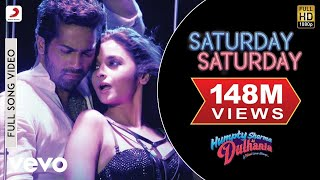 Here is the exclusive full song video of latest party hit 'Saturday Saturday' featuring Varun Dhawan & Alia Bhatt. The Party song to ...