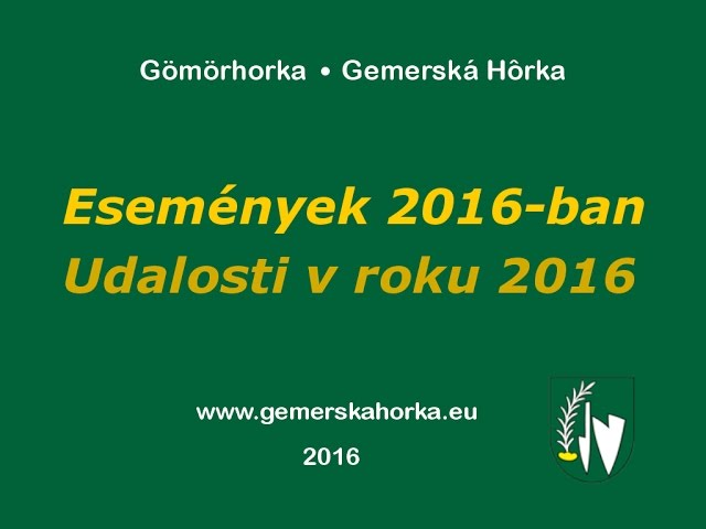Gömörhorka 2016-ban / Gemerská Hôrka v roku 2016