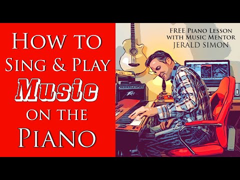 11.20.2020 - How to Sing and Play Piano - Daily Piano Lesson with Jerald Simon
