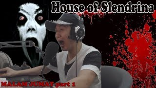 Video JANTUNGAN GILA!!! House of Slendrina - Malam Jumat part 1 mantapkali MP3, 3GP, MP4, WEBM, AVI, FLV Maret 2019