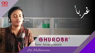 Download Lagu ghuroba' (New Arrangement) Voc. Ajim (Banjari Cover) Mp3