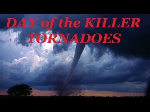 tornado 250 - DAY OF THE KILLER TORNADOES | Actual Footage of Worst Twisters in U.S. History | Documentary Video - DAY OF THE KILLER TORNADOES - DOCUMENTARY: ACTUAL FOOTAG...
