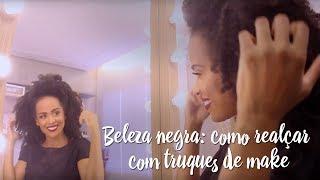Beleza negra: como realçar com truques de make