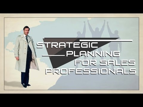 Strategic Planning for the Sales Professional