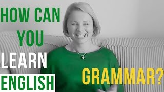 How To Learn English Grammar Easily And Effectively - Cómo Aprender Inglés De Forma Efectiva