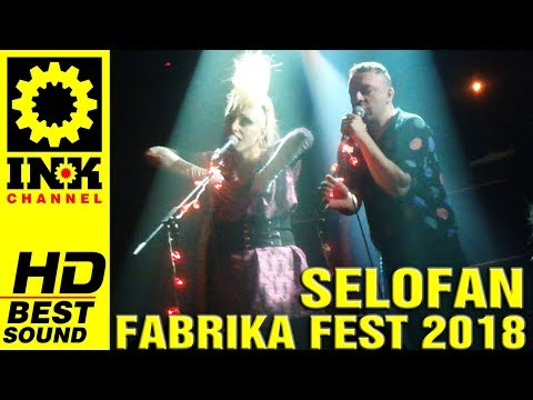 SELOFAN - Full Concert @Fabrika Fest [12/5/18 8ball Thessaloniki Greece] (видео)